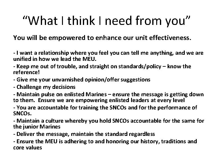 """""""What I think I need from you"""" You will be empowered to enhance our"""