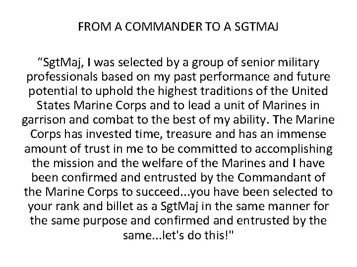 """FROM A COMMANDER TO A SGTMAJ """"Sgt. Maj, I was selected by a group"""