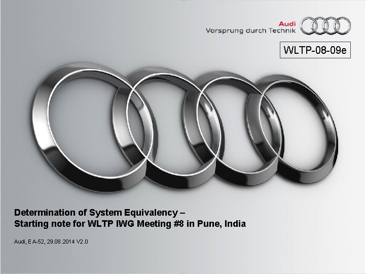 WLTP-08 -09 e Determination of System Equivalency – Starting note for WLTP IWG Meeting
