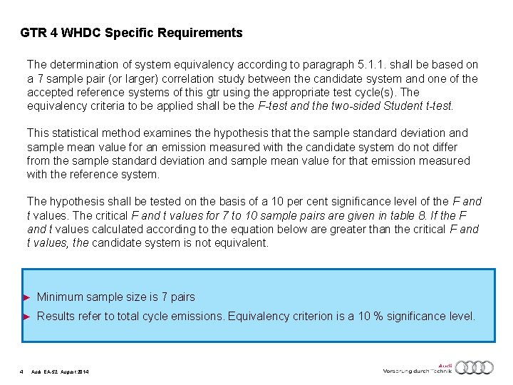 GTR 4 WHDC Specific Requirements The determination of system equivalency according to paragraph 5.