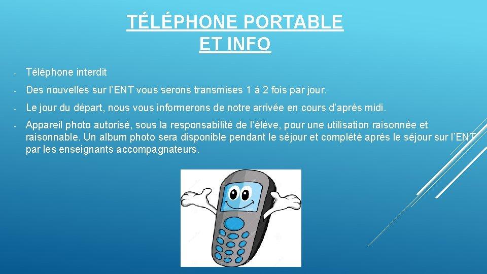 TÉLÉPHONE PORTABLE ET INFO - Téléphone interdit - Des nouvelles sur l'ENT vous serons