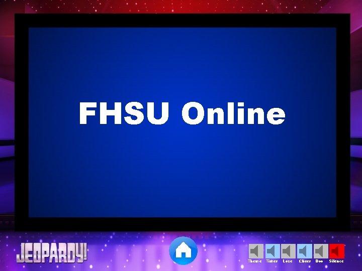FHSU Online Theme Timer Lose Cheer Boo Silence