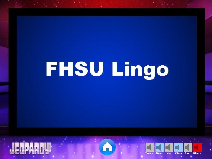 FHSU Lingo Theme Timer Lose Cheer Boo Silence