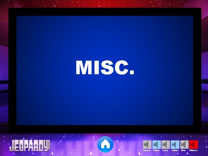 MISC. Theme Timer Lose Cheer Boo Silence