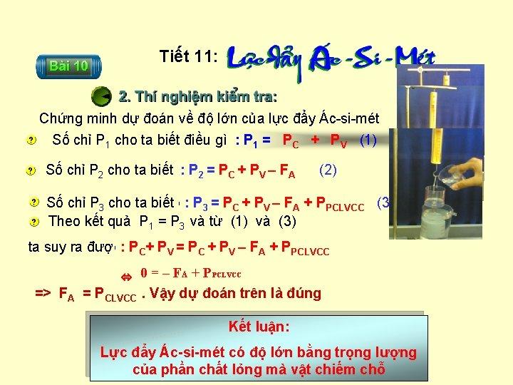 Tiết 11: Chứng minh dự đoán về độ lớn của lực đẩy Ác-si-mét Số