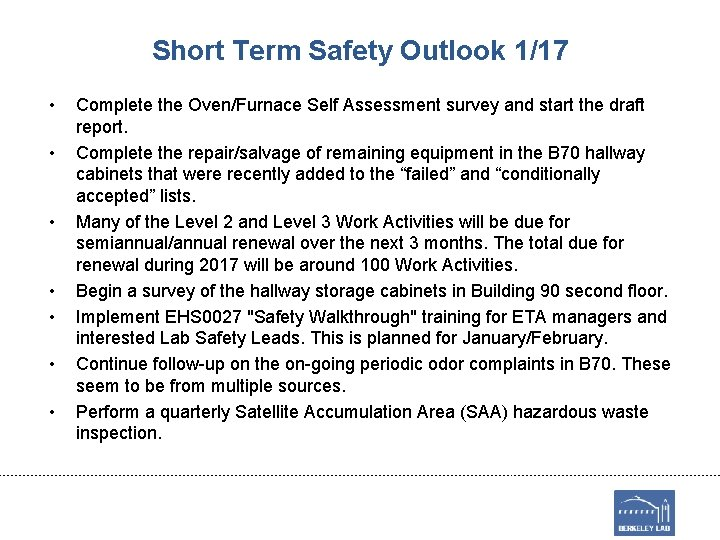 Short Term Safety Outlook 1/17 • • Complete the Oven/Furnace Self Assessment survey and