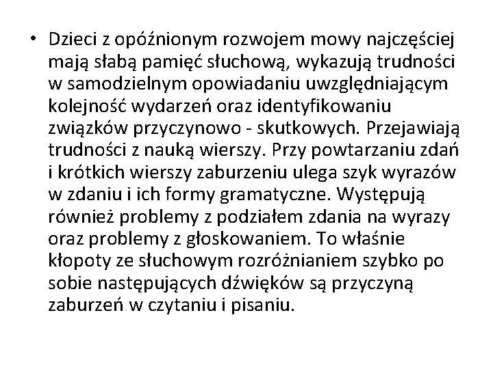 słaba przyczyna)
