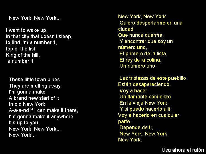 New York, New York. . . I want to wake up, in that city
