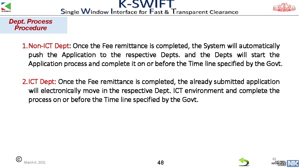 Dept. Process Procedure 1. Non-ICT Dept: Once the Fee remittance is completed, the System