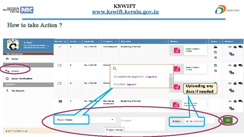 KSWIFT www. kswift. kerala. gov. in How to take Action ? History of reply