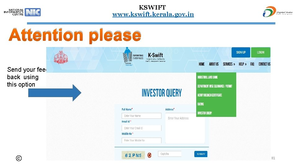 KSWIFT www. kswift. kerala. gov. in Attention please Send your feed back using this