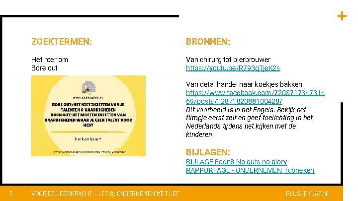 ZOEKTERMEN: BRONNEN: Het roer om Bore out Van chirurg tot bierbrouwer https: //youtu. be/R