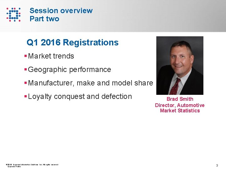 Session overview Part two Q 1 2016 Registrations § Market trends § Geographic performance