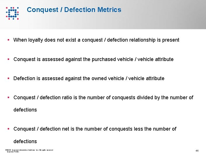 Conquest / Defection Metrics § When loyalty does not exist a conquest / defection