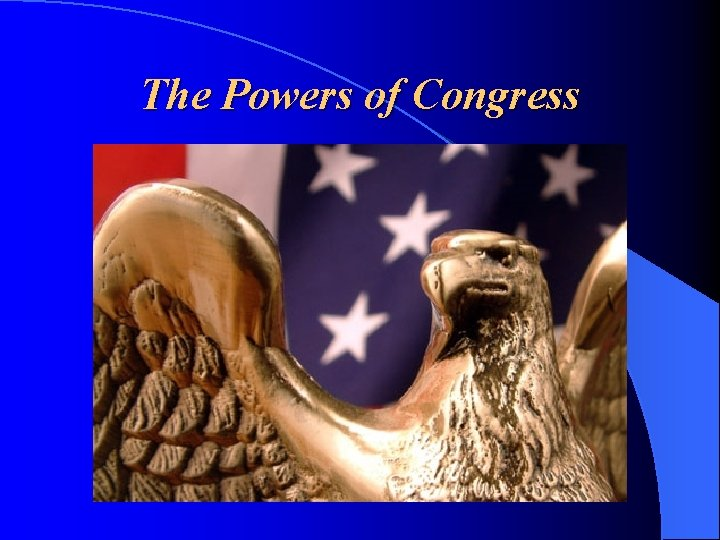 The Powers of Congress