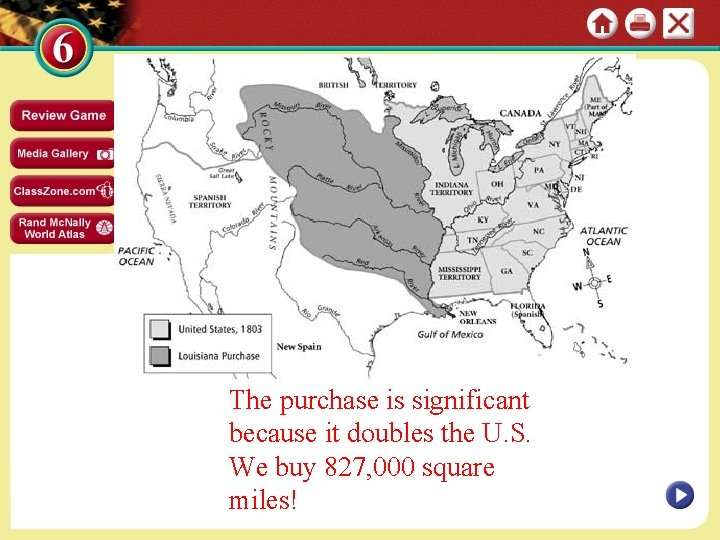 The purchase is significant because it doubles the U. S. We buy 827, 000