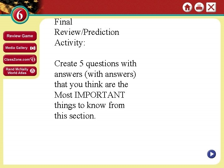 Final Review/Prediction Activity: Create 5 questions with answers (with answers) that you think are