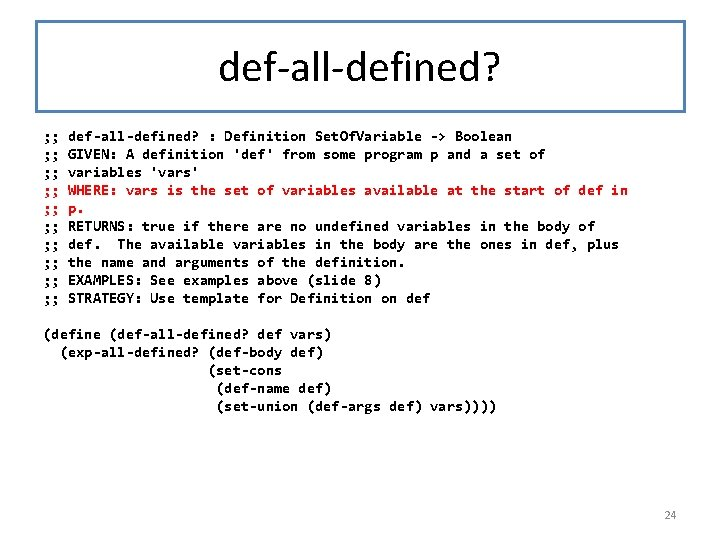 def-all-defined? ; ; ; ; ; def-all-defined? : Definition Set. Of. Variable -> Boolean