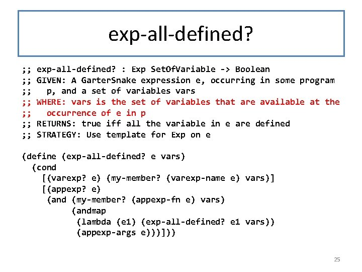 exp-all-defined? ; ; ; ; exp-all-defined? : Exp Set. Of. Variable -> Boolean GIVEN: