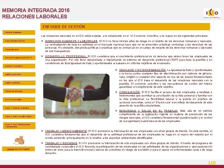 MEMORIA INTEGRADA 2016 RELACIONES LABORALES ENFOQUE DE GESTIÓN Carta del Presidente Las relaciones laborales
