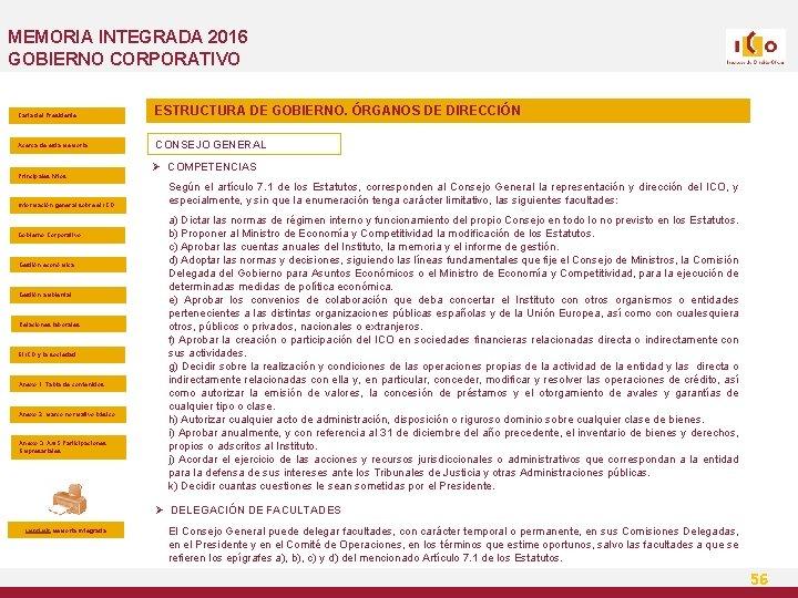 MEMORIA INTEGRADA 2016 GOBIERNO CORPORATIVO Carta del Presidente ESTRUCTURA DE GOBIERNO. ÓRGANOS DE DIRECCIÓN