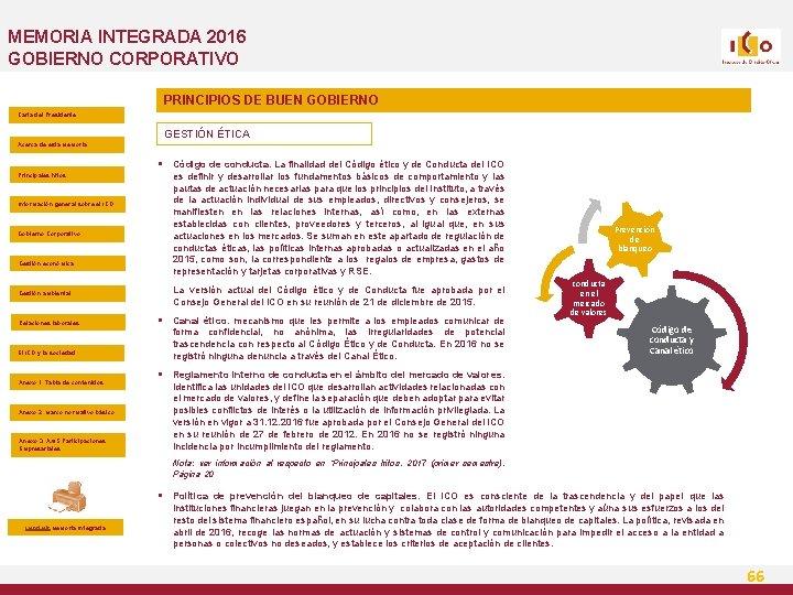 MEMORIA INTEGRADA 2016 GOBIERNO CORPORATIVO PRINCIPIOS DE BUEN GOBIERNO Carta del Presidente GESTIÓN ÉTICA