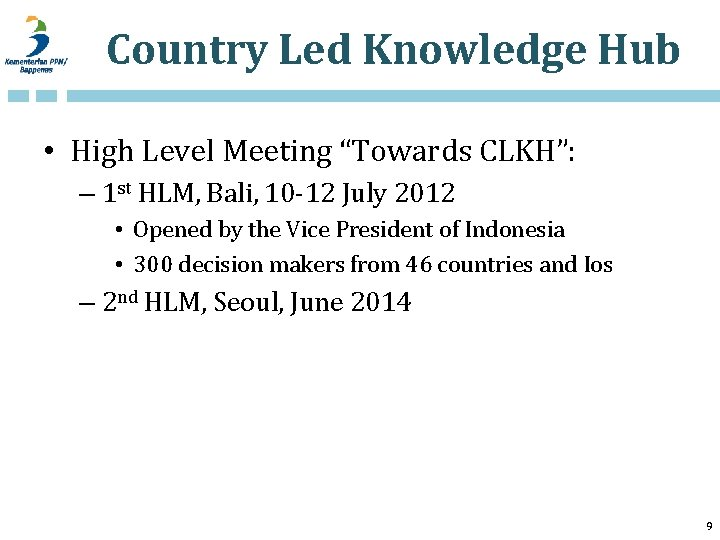 """Country Led Knowledge Hub • High Level Meeting """"Towards CLKH"""": – 1 st HLM,"""