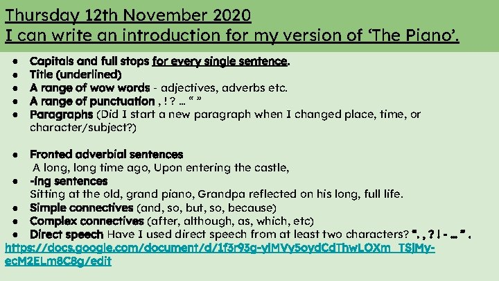 Thursday 12 th November 2020 I can write an introduction for my version of