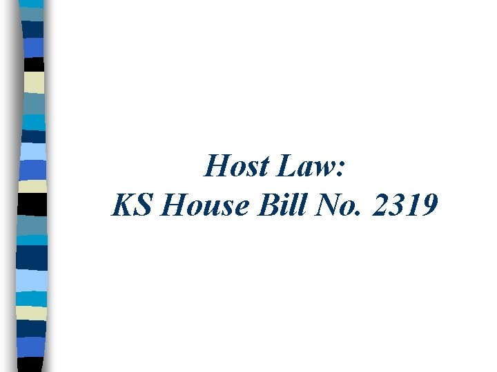 Host Law: KS House Bill No. 2319