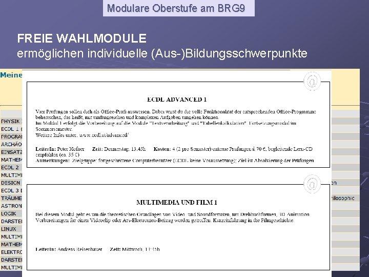 Modulare Oberstufe am BRG 9 FREIE WAHLMODULE ermöglichen individuelle (Aus-)Bildungsschwerpunkte