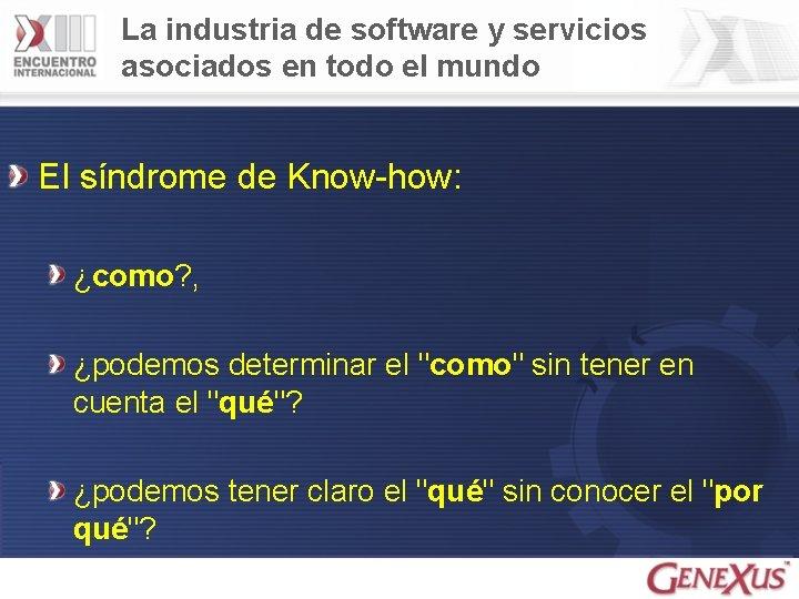 La industria de software y servicios asociados en todo el mundo El síndrome de