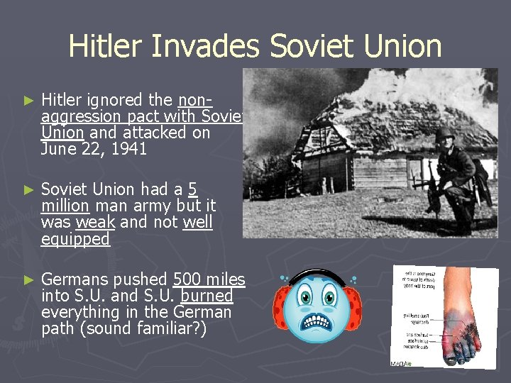 Hitler Invades Soviet Union ► Hitler ignored the nonaggression pact with Soviet Union and