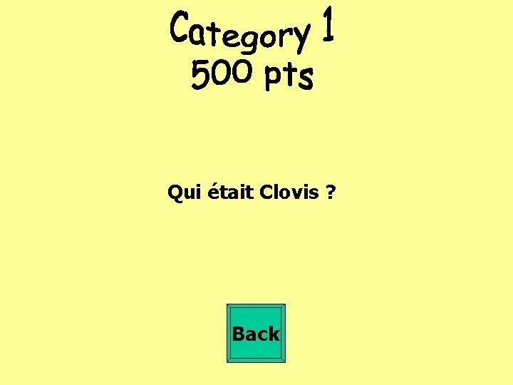 Qui était Clovis ? Back