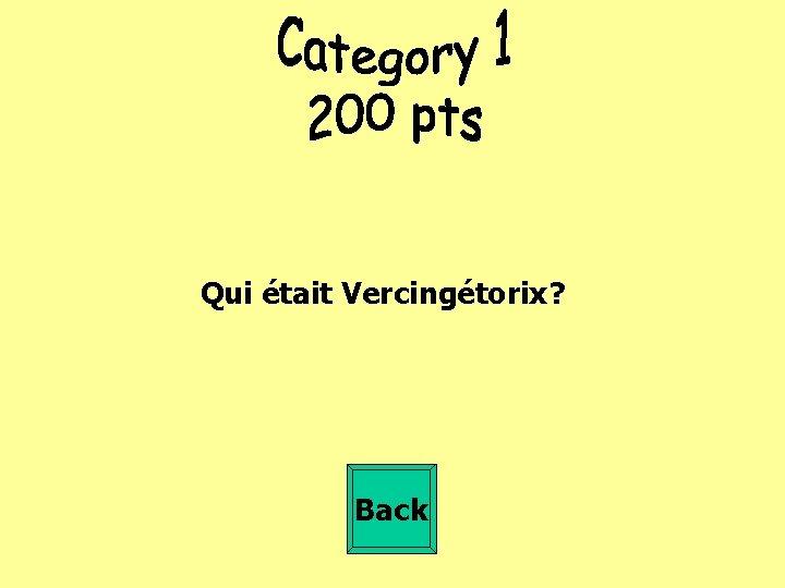 Qui était Vercingétorix? Back