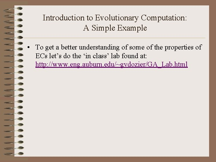 Introduction to Evolutionary Computation: A Simple Example • To get a better understanding of