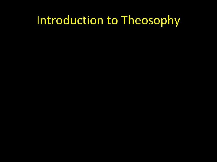 Introduction to Theosophy