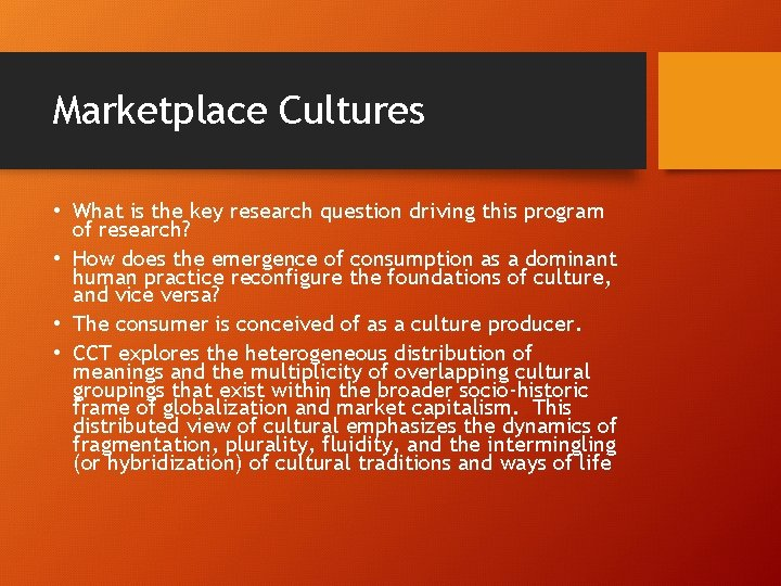 Marketplace Cultures • What is the key research question driving this program of research?
