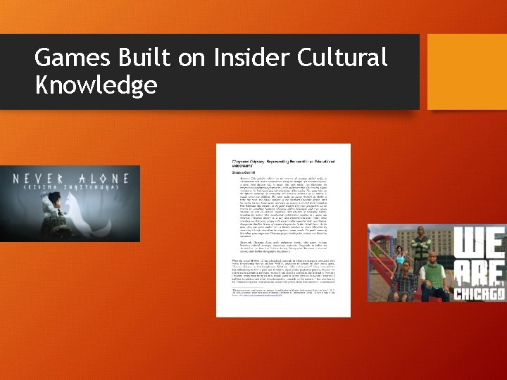Games Built on Insider Cultural Knowledge