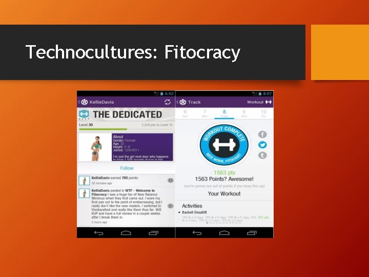 Technocultures: Fitocracy
