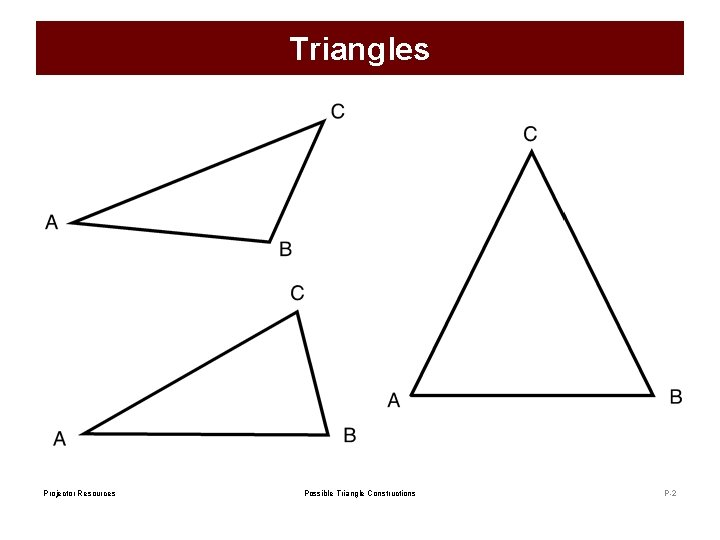 Triangles Projector Resources Possible Triangle Constructions P-2