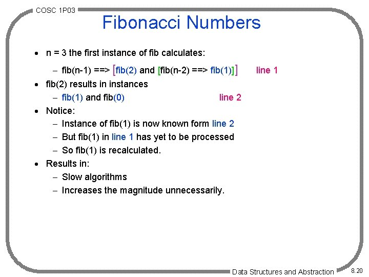 COSC 1 P 03 Fibonacci Numbers · n = 3 the first instance of