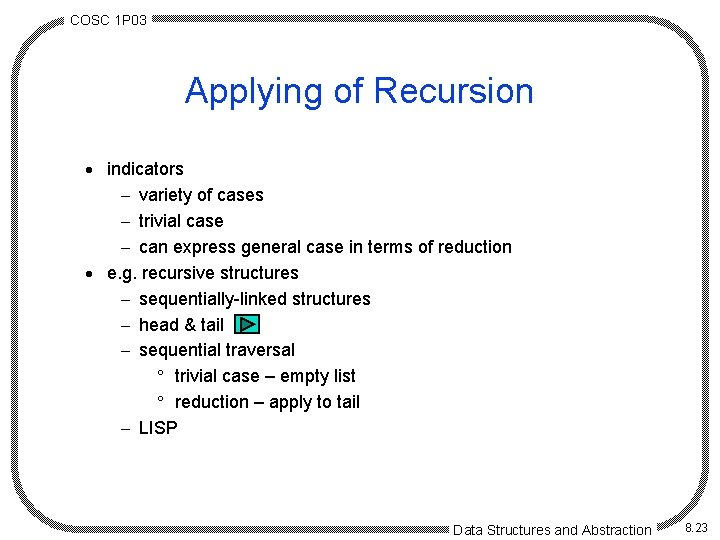 COSC 1 P 03 Applying of Recursion · indicators - variety of cases -