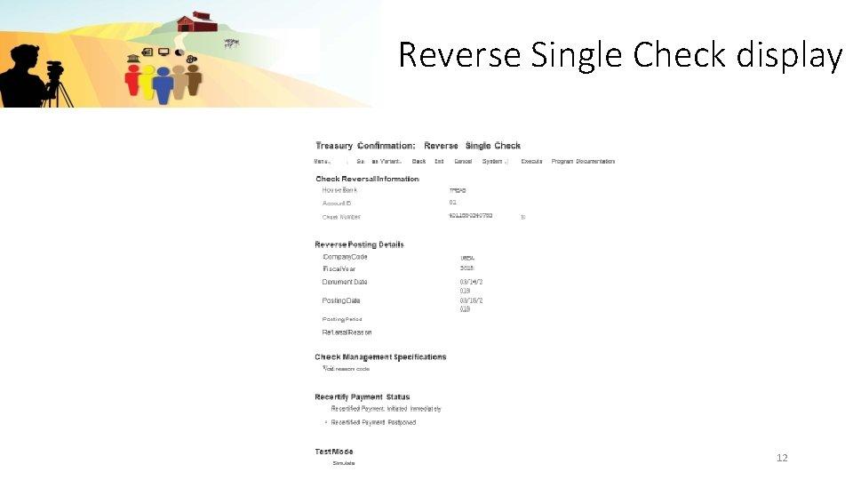 Reverse Single Check display 12