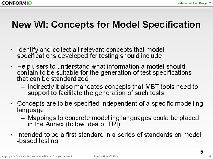 Automated Test Design™ New WI: Concepts for Model Specification • Identify and collect all