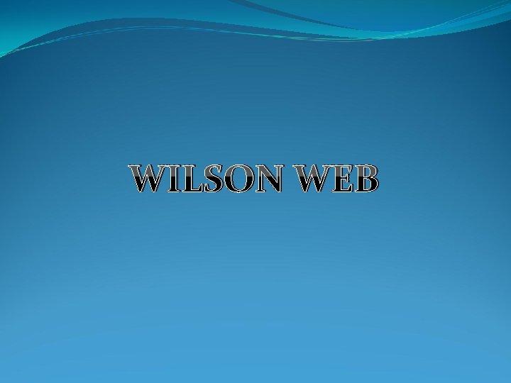 WILSON WEB