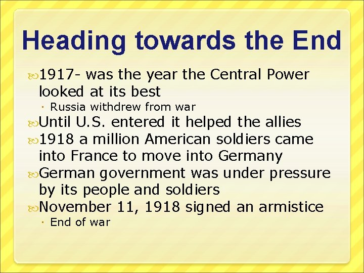 Heading towards the End 1917 - was the year the Central Power looked at