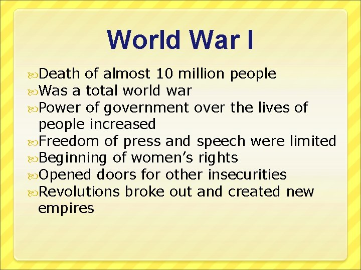 World War I Death Was a Power of almost 10 million people total world