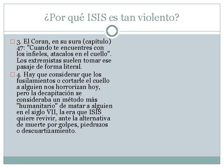 ¿Por qué ISIS es tan violento? � 3. El Coran, en su sura (capítulo)