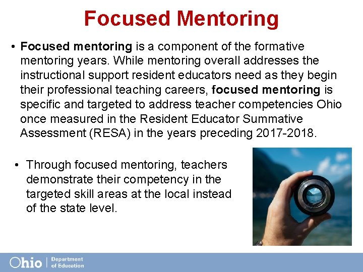 Focused Mentoring • Focused mentoring is a component of the formative mentoring years. While