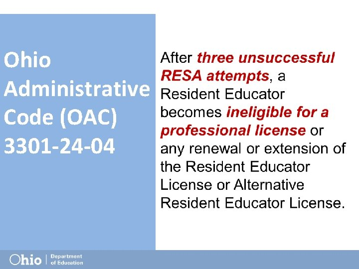 Ohio Administrative Code (OAC) 3301 -24 -04